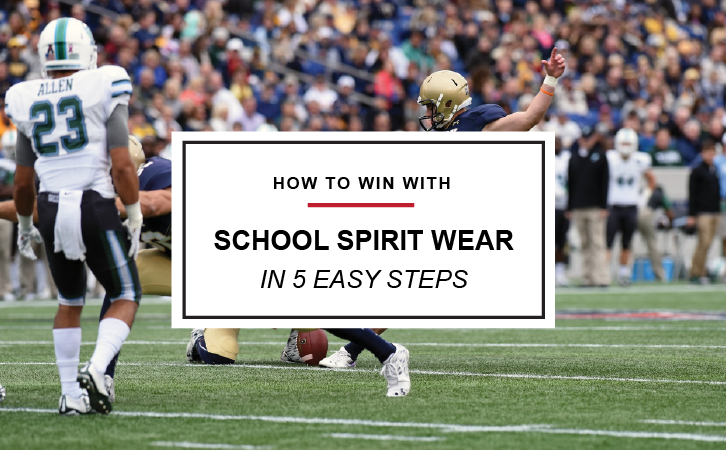 How to Win With School Spirit Wear in 5 Easy Steps
